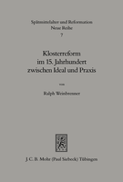 Klosterreform im 15. Jahrhundert zwischen Ideal und Praxis