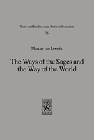 The Ways of the Sages and the Way of the World