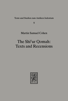 The Shicur Qomah: Texts and Recensions
