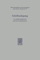 Schriftauslegung im antiken Judentum und im Urchristentum