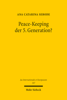 Peace-Keeping der 5. Generation?