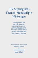 Die Septuaginta – Themen, Manuskripte, Wirkungen