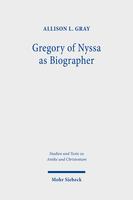 Gregory of Nyssa as Biographer