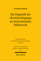Die Dogmatik der »Berücksichtigung« im Internationalen Deliktsrecht