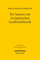 Der Squeeze-out im Japanischen Gesellschaftsrecht