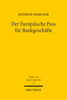 Der Europäische Pass für Bankgeschäfte