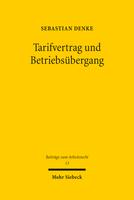 Tarifvertrag und Betriebsübergang