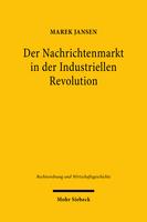 Der Nachrichtenmarkt in der Industriellen Revolution
