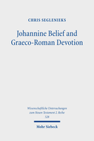 Johannine Belief and Graeco-Roman Devotion