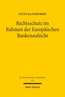 Rechtsschutz im Rahmen der Europäischen Bankenaufsicht