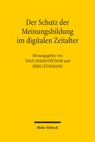 Der Schutz der Meinungsbildung im digitalen Zeitalter
