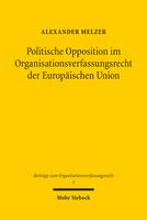 Politische Opposition im Organisationsverfassungsrecht der Europäischen Union