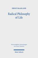 Radical Philosophy of Life