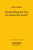 Gleichstellung der Frau im islamischen Recht?