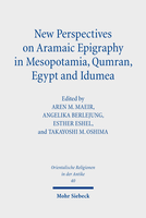 New Perspectives on Aramaic Epigraphy in Mesopotamia, Qumran, Egypt and Idumea
