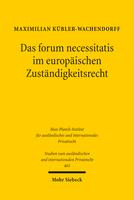 Das forum necessitatis im europäischen Zuständigkeitsrecht