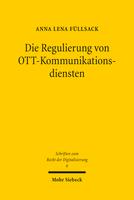 Die Regulierung von OTT-Kommunikationsdiensten