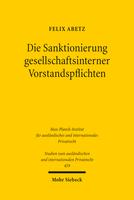 Die Sanktionierung gesellschaftsinterner Vorstandspflichten