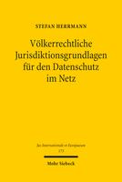 Völkerrechtliche Jurisdiktionsgrundlagen für den Datenschutz im Netz