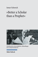 »Better a Scholar than a Prophet«