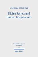 Divine Secrets and Human Imaginations
