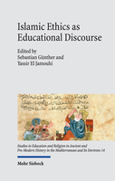 Islamic Ethics as Educational Discourse