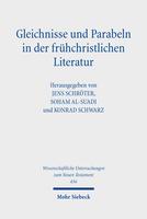 Gleichnisse und Parabeln in der frühchristlichen Literatur