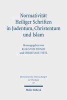 Normativität Heiliger Schriften in Judentum, Christentum und Islam