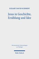 Jesus in Geschichte, Erzählung und Idee