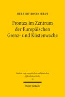 Frontex im Zentrum der Europäischen Grenz- und Küstenwache