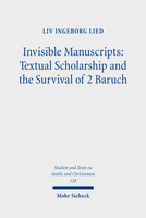 Invisible Manuscripts: Textual Scholarship and the Survival of 2 Baruch