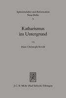 Katharismus im Untergrund