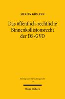Das öffentlich-rechtliche Binnenkollisionsrecht der DS-GVO