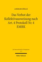 Das Verbot der Kollektivausweisung nach Art. 4 Protokoll Nr. 4 EMRK