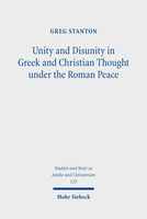 Unity and Disunity in Greek and Christian Thought under the Roman Peace
