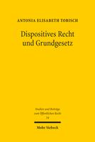 Dispositives Recht und Grundgesetz