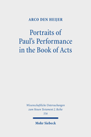 Portraits of Paul's Performance in the Book of Acts