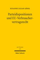 Parteidispositionen und EU-Verbrauchervertragsrecht