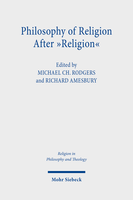 Philosophy of Religion After »Religion«