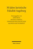 50 Jahre Juristische Fakultät Augsburg