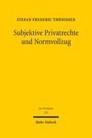 Subjektive Privatrechte und Normvollzug