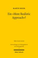 Ein »More Realistic Approach«?