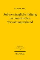 Außervertragliche Haftung im Europäischen Verwaltungsverbund