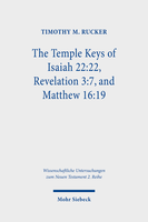 The Temple Keys of Isaiah 22:22, Revelation 3:7, and Matthew 16:19