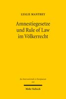 Amnestiegesetze und Rule of Law im Völkerrecht