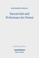 Narrativität und Performanz der Demut