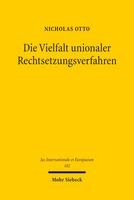 Die Vielfalt unionaler Rechtsetzungsverfahren