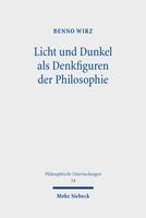 Licht und Dunkel als Denkfiguren der Philosophie