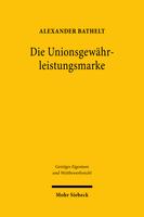 Die Unionsgewährleistungsmarke