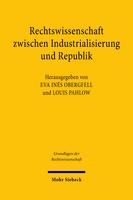 Rechtswissenschaft zwischen Industrialisierung und Republik